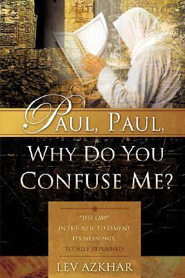 Picture of Paul, Paul, Why Do You Confuse Me?