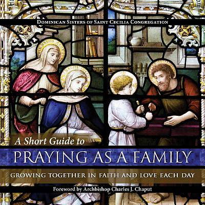 Picture of A Short Guide to Praying as a Family