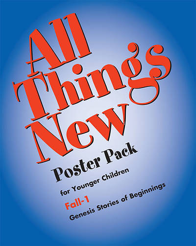 All Things New Fall 1 Younger Elementary Posters