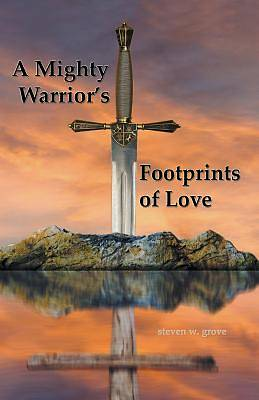 Picture of A Mighty Warrior's Footprints of Love