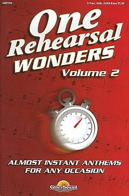 One Rehearsal Wonders Volume 2 Choral Book