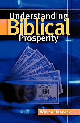Picture of Understanding Biblical Prosperity