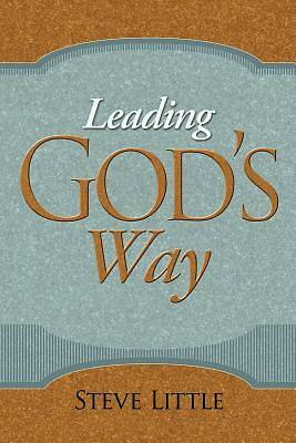 Leading Gods Way