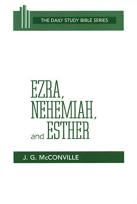 Daily Study Bible - Ezra, Nehemiah, and Esther
