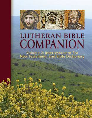 Lutheran Bible Companion Volume 2