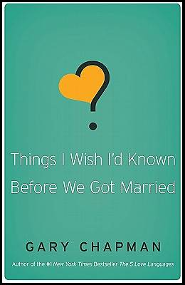 Picture of Things I Wish I'd Known Before We Got Married