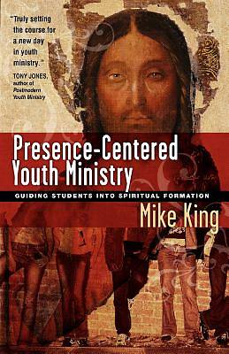 Picture of Presence-Centered Youth Ministry