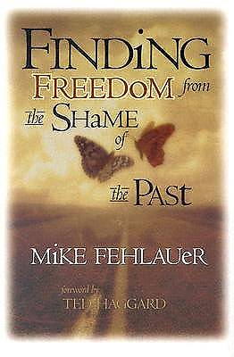 Picture of Finding Freedom from the Shame of the Past
