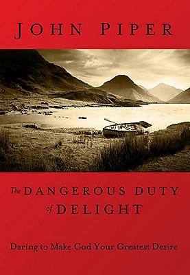Picture of The Dangerous Duty of Delight