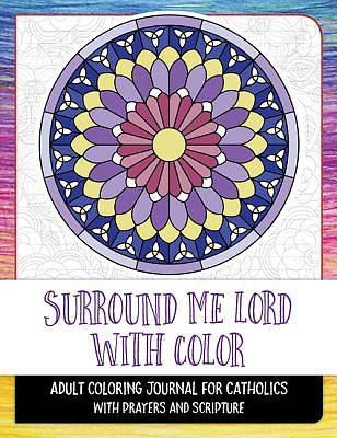 Surround Me Lord with Color