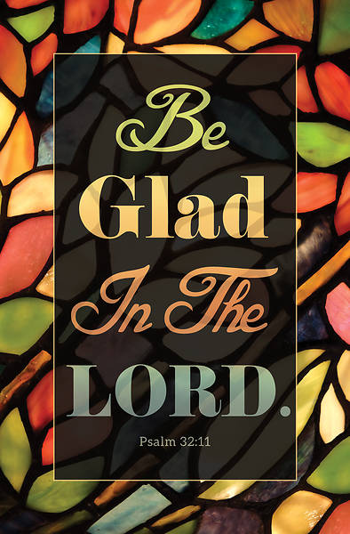 Picture of Be Glad in the Lord Regular Size Bulletin