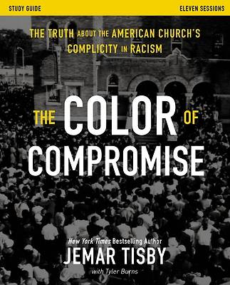 Picture of The Color of Compromise Study Guide