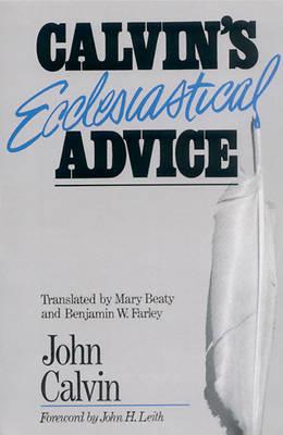 Picture of Calvin's Ecclesiastical Advice