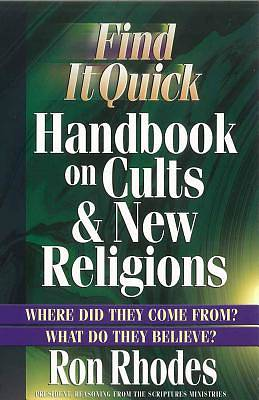 Find It Quick Handbook on Cults & New Religions