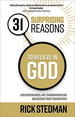 Picture of 31 Surprising Reasons to Believe in God