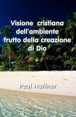 Picture of Visione Cristiana Dell'ambiente