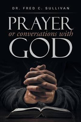 Picture of Prayer or Conversations with God