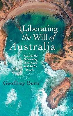 Picture of Liberating the Will of Australia