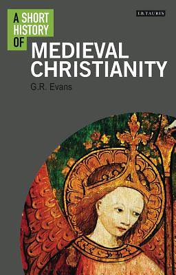 Picture of A Short History of Medieval Christianity