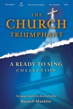 Picture of The Church Triumphant; A Ready to Sing Collection