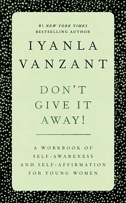 Dont Give It Away!