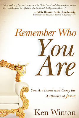 Remember Who You Are...
