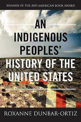 Picture of An Indigenous Peoples' History of the United States