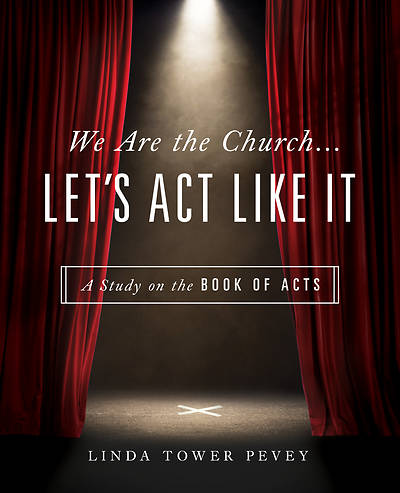 Picture of We Are the Church . . . Let's Act Like It