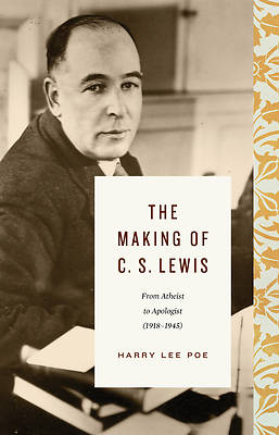 Picture of The Making of C. S. Lewis