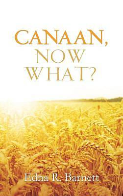 Picture of Canaan, Now What?