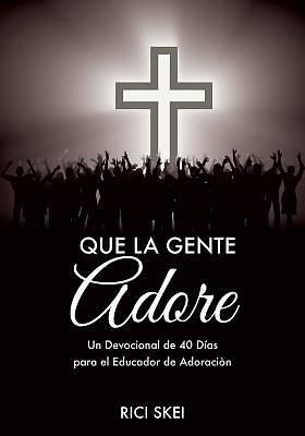 Picture of Que La Gente Adore