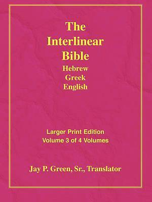 Picture of Larger Print Interlinear Hebrew Greek English Bible, Volume 3 of 3 Volumes