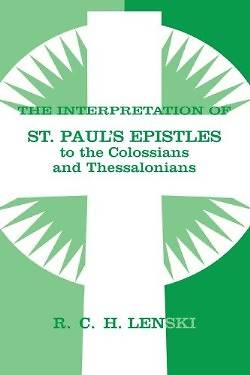 Picture of The Interpretation of St. Paul's Epistles to the Colossians and Thessalonians