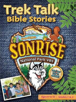Gospel Light Vacation Bible School 2012 SonRise National Park Grades 3 and 4 Trek Talk Bible Stories