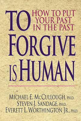 Picture of To Forgive is Human