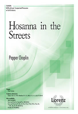 Hosanna in the Streets SATB Anthem