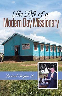 Picture of The Life of a Modern Day Missionary