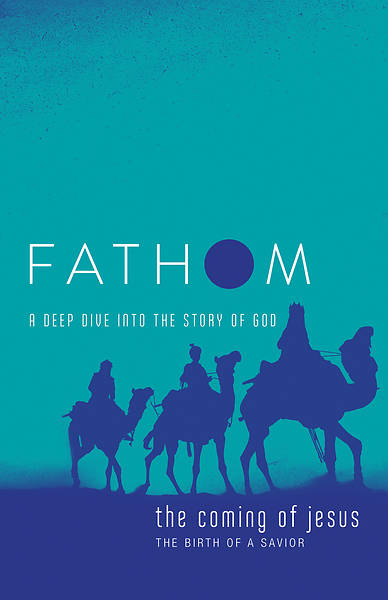 Picture of Fathom Bible Studies: The Coming of Jesus Student Journal