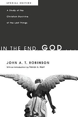In the End, God . . .