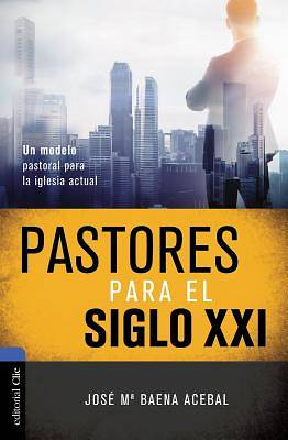 Picture of Pastores Para El Siglo XXI