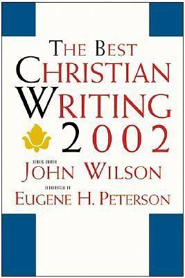 The Best Christian Writing 2002