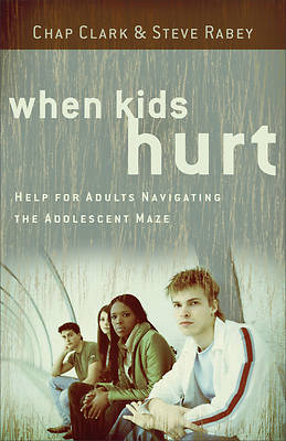 When Kids Hurt