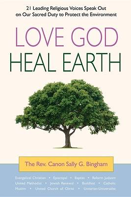 Love God, Heal Earth