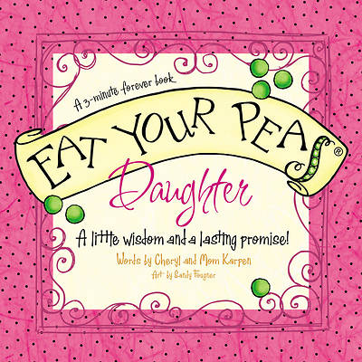 Eat Your Peas, Daughter