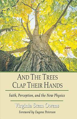 Picture of And the Trees Clap Their Hands