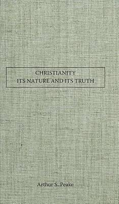 Christianity Its Nature and Its Truth