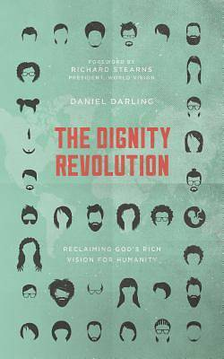 Picture of The Dignity Revolution