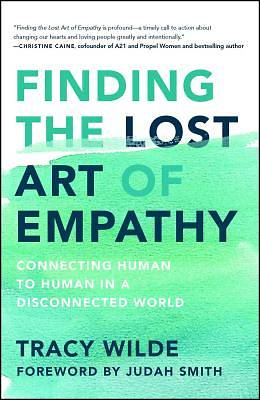 Picture of Finding the Lost Art of Empathy