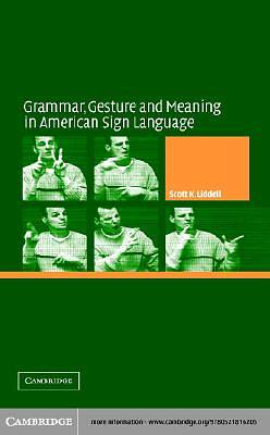 Grammar, Gesture, and Meaning in American Sign Language [Adobe Ebook]