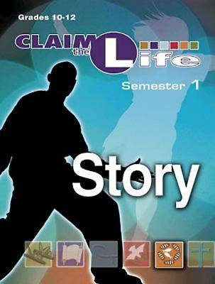 Claim the Life - Story Semester 1 Leader